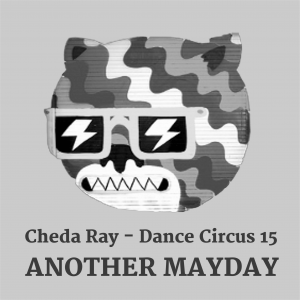 Dance Circus 15 – Another Mayday