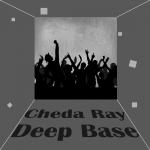 "Cheda Ray – Deep Base ""Brothers & Sisters"""
