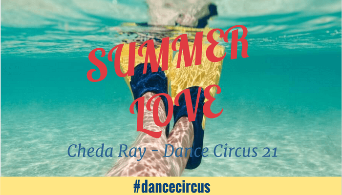 Dance Circus 22 – Summer Love